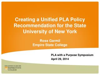 PLA with a Purpose Symposium April 29, 2014