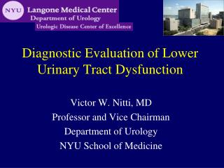 Diagnostic Evaluation of Lower Urinary Tract Dysfunction