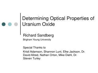 Determining Optical Properties of Uranium Oxide