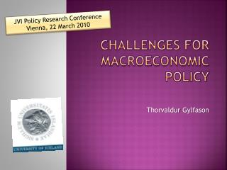 Challenges for macroeconomic policy