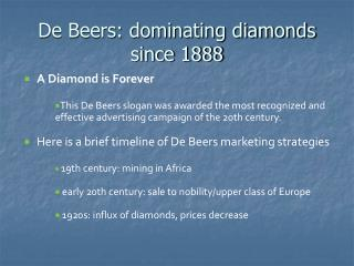 De Beers: dominating diamonds since 1888