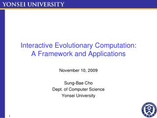 Interactive Evolutionary Computation: A Framework and Applications