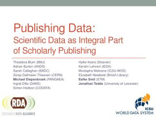 Publishing  Data: Scientific Data as  Integral Part  of  Scholarly  Publishing