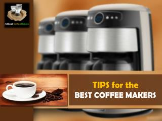 Tips for the Best Coffee Makers