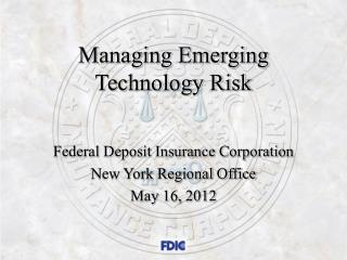 Managing Emerging Technology Risk