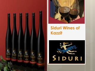 Siduri Wines of Kazzit