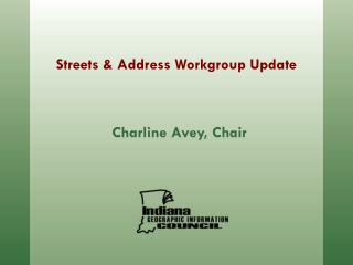 Streets & Address Workgroup Update