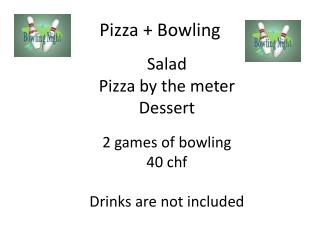 Pizza + Bowling