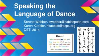 Speaking the Language of Dance