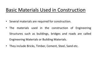 Basic Materials Used in Construction
