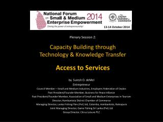 Plenary Session  2:  Capacity  Building through  Technology  & Knowledge Transfer