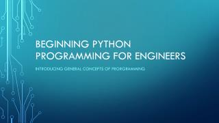 Beginning  Python  Programming for Engineers