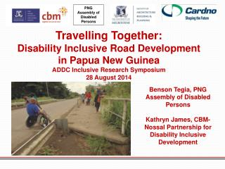 Travelling Together:  Disability Inclusive Road Development in Papua New Guinea