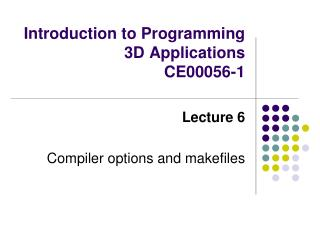 Introduction to Programming 3D Applications CE00056-1