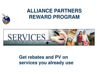 ALLIANCE PARTNERS REWARD PROGRAM