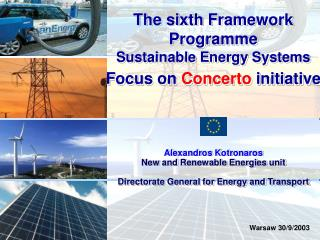 The sixth Framework Programme Sustainable Energy Systems Focus on  Concerto  initiative