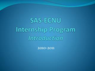 SAS-ECNU  Internship Program Introduction