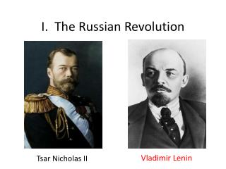 I.  The Russian Revolution