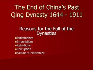 The End of China's Past Qing Dynasty 1644 - 1911