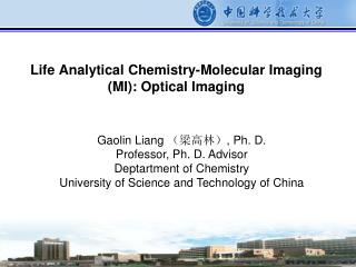Life Analytical Chemistry-Molecular Imaging (MI): Optical Imaging