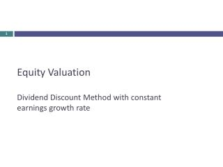 Equity Valuation Dividend Discount Method with constant earnings growth rate
