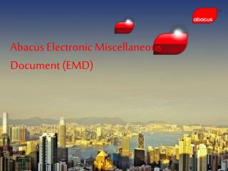 Abacus Electronic Miscellaneous Document (EMD)