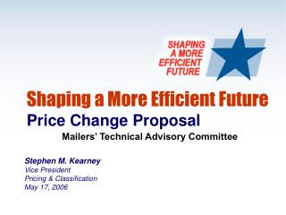 Shaping a More Efficient Future Price Change Proposal
