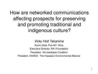 How are networked communications affecting prospects for preserving and promoting traditional and indigenous culture?