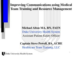 Improving Communications using Medical Team Training and Resource Management