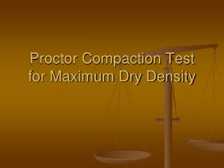 Proctor Compaction Test for Maximum Dry Density