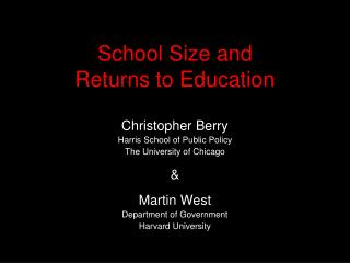 School Size and  Returns to Education