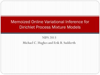 Memoized  Online  Variational  Inference for Dirichlet  Process Mixture Models