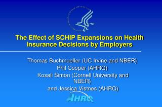 The Effect of SCHIP Expansions on Health Insurance Decisions by Employers
