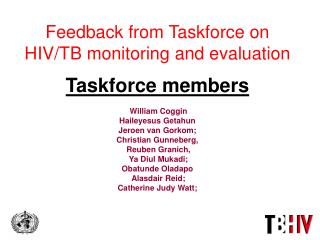 Monitoring and Evaluation Taskforce  Areas of enquiry