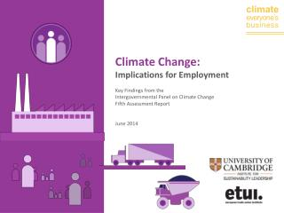 Climate Change: Implications for Employment Key Findings from the