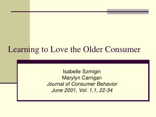 Learning to Love the Older Consumer