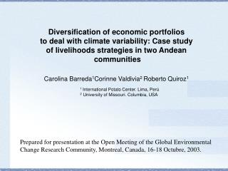 Diversification of economic portfolios  to deal with climate variability: Case study  of livelihoods strategies in two A