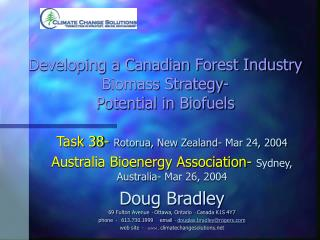 Developing a Canadian Forest Industry Biomass Strategy- Potential in Biofuels