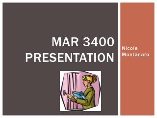 MAR 3400 Presentation