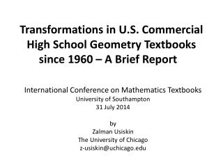 Transformations in U.S. Commercial High School Geometry Textbooks since 1960 – A Brief Report