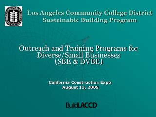 Los Angeles Community College District  Sustainable Building Program