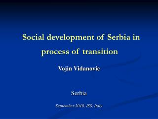 Social development of Serbia in process of transition