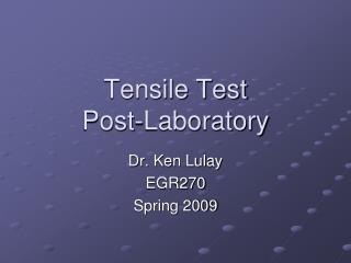 Tensile Test  Post-Laboratory