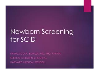 Newborn Screening for SCID