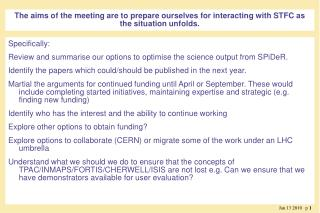 Specifically: Review and summarise our options to optimise the science output from SPiDeR.
