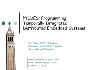 PTIDES: Programming Temporally Integrated Distributed Embedded Systems