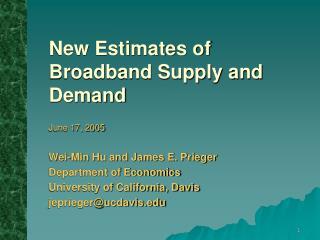 New Estimates of Broadband Supply and Demand