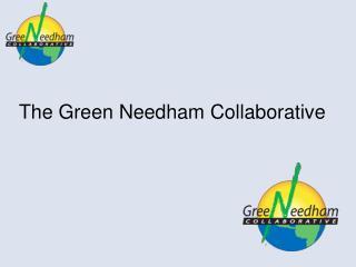 The Green Needham Collaborative