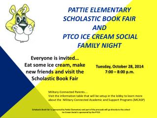 Pattie Elementary Scholastic Book Fair and  PTCO Ice cream social Family night