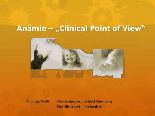 "Anämie – "" C linical  P oint  of  View"""